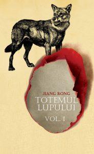 Totemul lupului de Jiang Rong, Editura Curtea Veche