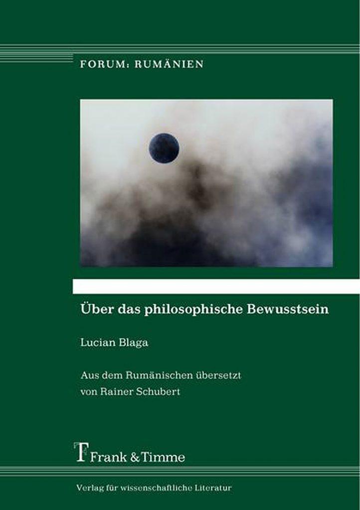 Lucian Blaga, Über das philosophische Bewusstsein, Frank & Timme