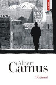 Albert Camus Străinul, Traducere nouă, de Daniel Nicolescu, Editura Polirom 2018