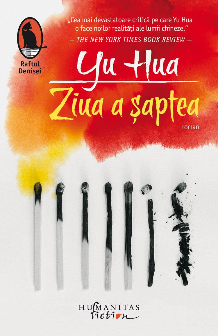 Yu Hua, Ziua a șaptea, raftul Denisei, Humanitas Fiction. 2020, traducere și note de Luminița Bălan