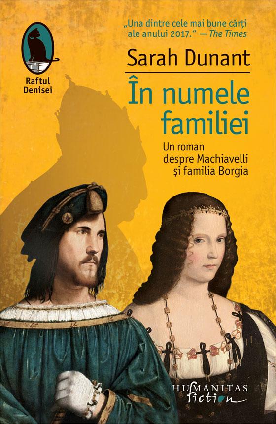 Sarah Dunant, În numele familiei, raftul Denisei, Humanitas Fiction, 2018, Traducere și note Irina Bojin